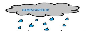 GAMES/PRACTICES CANCELLED May 15, 2018